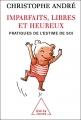 Couverture Imparfaits, libres et heureux Editions Odile Jacob 2006
