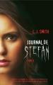 Couverture Journal de Stefan, tome 3 : L'irrésistible désir Editions France Loisirs 2009