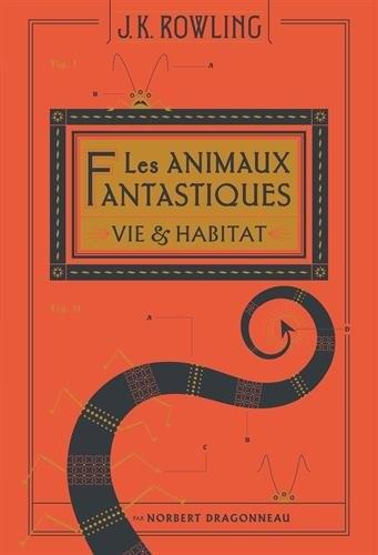 Couverture Les animaux fantastiques / Les animaux fantastiques : Vie & habitat