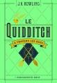 Couverture Le Quidditch à travers les âges Editions Gallimard  (Jeunesse) 2017