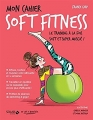 Couverture Mon cahier : Soft fitness Editions Solar 201780