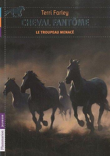 Couverture Cheval fantôme, tome 6 : Le troupeau menacé