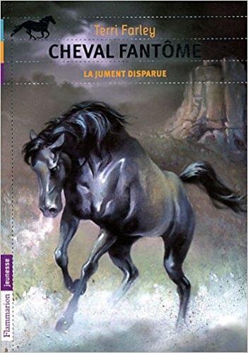 Couverture Cheval fantôme, tome 7 : La jument disparue