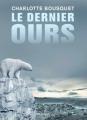 Couverture Le dernier ours Editions Rageot 2017