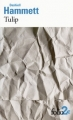 Couverture Tulip Editions Folio  (2 €) 2017