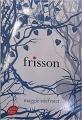 Couverture Les loups de Mercy Falls, tome 1 : Frisson Editions Le Livre de Poche (Jeunesse) 2012