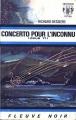 Couverture Concerto pour l'inconnu (opus 71) Editions Fleuve (Noir - Anticipation) 1971