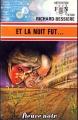 Couverture Et la nuit fut... Editions Fleuve (Noir - Anticipation) 1975
