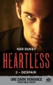 Couverture Heartless, tome 2 : Despair Editions Milady (New Adult) 2017