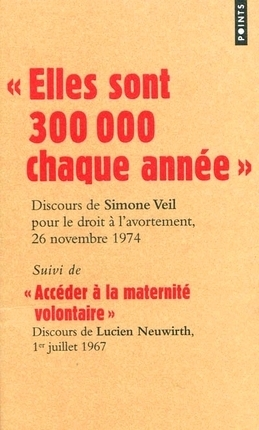 """Couverture """"Elles sont 300 000 chaque année"""" suivi de """"Accès à la marternité volontaire"""""""