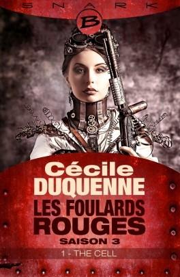 Couverture Les Foulards Rouges, saison 3, épisode 1 : The Cell