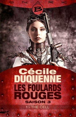 Couverture Les Foulards Rouges, saison 3, épisode 1 : The Cell