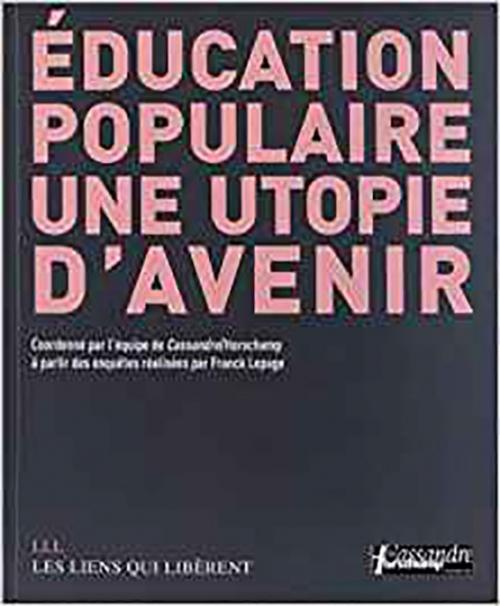 Couverture L'éducation populaire : Une utopie d'avenir