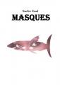 Couverture Masques Editions Autoédité 2017