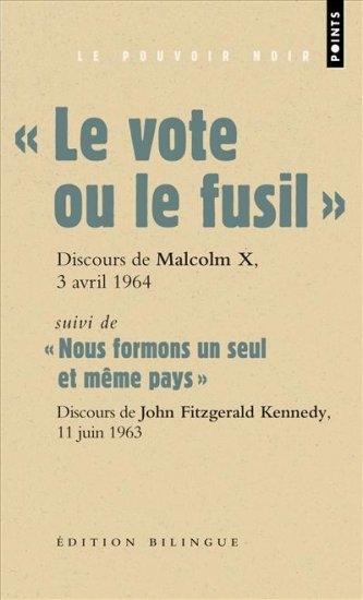 """Couverture """"Le vote ou le fusil"""" suivi de """"Nous formons un seul et même pays"""""""