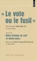 """Couverture """"Le vote ou le fusil"""" suivi de """"Nous formons un seul et même pays"""" Editions Points (Les grands discours) 2011"""
