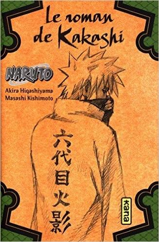 Couverture Naruto (Roman), tome 3 : Le roman de Kakashi