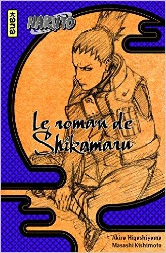 Couverture Naruto (Roman), tome 4 : Le roman de Shikamaru
