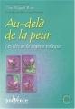 Couverture Au-delà de la peur : Les clés de la sagesse toltèque Editions Jouvence 2004