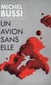 Couverture Un avion sans elle Editions France loisirs 2016