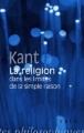 Couverture La religion dans les limites de la simple raison Editions Vrin (Librairie philosophique) 2010