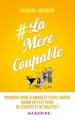Couverture #Lamèrecoupable Editions Mazarine 2017