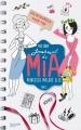 Couverture Journal d'une princesse / Journal de Mia : Princesse malgré elle, tome 03 : Une princesse amoureuse / Un amoureux pour Mia Editions Hachette 2016