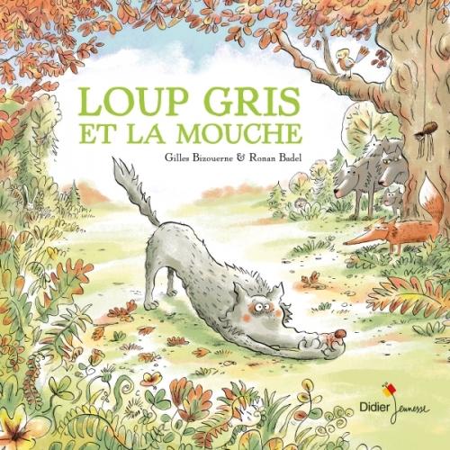 Couverture Loup Gris et la Mouche