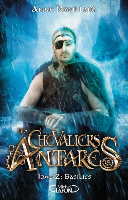 Couverture Les Chevaliers d'Antarès, tome 2 : Basilics