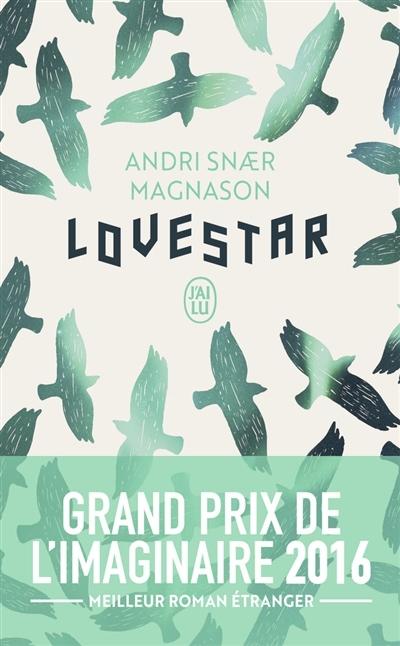 [Andri Snaer Magnason] Lovestar Couv8739725
