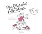 Couverture Son Chat-chat à sa Chouchoute Editions Sarbacane 2017