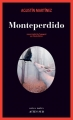 Couverture Monteperdido Editions Actes Sud (Actes noirs) 2017