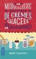 Couverture La merveilleuse boutique de crèmes glacées de Viviane Editions Pocket 2017