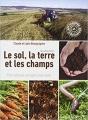 Couverture Le sol, la terre, les champs Editions Sang de la terre 2015