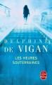 Couverture Les Heures souterraines Editions Le livre de poche 2015