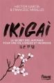 Couverture Ikigai : Le secret des japonais pour une vie longue et heureuse Editions Fleuve 2017
