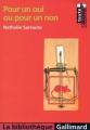 Couverture Pour un oui ou pour un non Editions Gallimard  (La bibliothèque) 1999