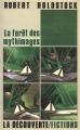 Couverture La forêt des mythagos, tome 1 / La forêt des mythimages Editions La découverte (Fictions) 1987