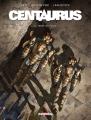Couverture Centaurus, tome 3 : Terre de folie Editions Delcourt (Néopolis) 2017
