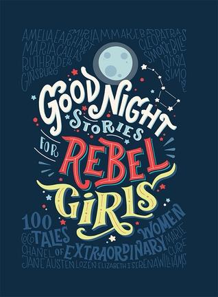 Couverture Histoires du soir pour filles rebelles, tome 1 : 100 destins de femmes extraordinaires