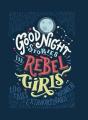 Couverture Histoires du soir pour filles rebelles, tome 1 : 100 destins de femmes extraordinaires Editions Autoédité 2016
