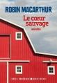Couverture Le coeur sauvage Editions Albin Michel (Terres d'Amérique) 2017