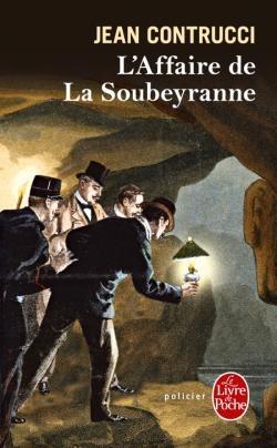 Couverture L'affaire de la Soubeyranne