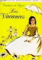 Couverture Les vacances Editions Hachette (Nouvelle bibliothèque rose) 1970