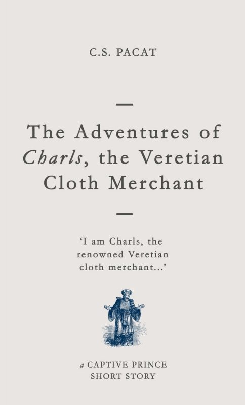 Couverture Captive Prince: The Adventures of Charls, the Veretian Cloth Merchant