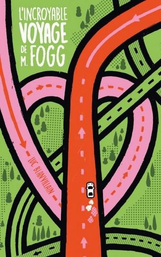 Couverture L'incroyable voyage de M. Fogg