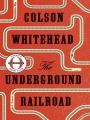 Couverture Underground railroad Editions Doubleday 2016
