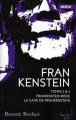 Couverture Frankenstein, tomes 5 et 6 : Frankenstein rôde et La Cave de Frankenstein Editions French pulp 2017