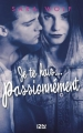Couverture Je te hais... passionnément Editions 12-21 2017