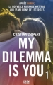 Couverture My dilemma is you, tome 1 Editions 12-21 2017